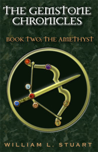 The Gemstone Chronicles Book Two: The Amethyst by William L Stuart Cover