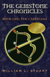 Indie Author The Gemstone Chronicles Book One: The Carnelian with BRAG Medallion by William L Stuart Cover
