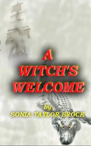 Sonia Taylor Brock A Witch's Welcome Cover