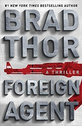 2016 Reflections Brad Thor Foreign Agent Cover