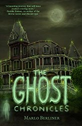 The Ghost Chronicles by Marlo Berliner Cover