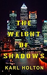 The Weight of Shadows by Karl Holton Cover