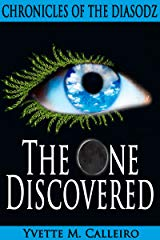 The One Discovered by Yvette M Calleiro Cover