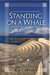 Standing on a Whale by B J Tiernan Cover