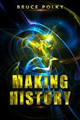Making History by Bruce Polky Cover