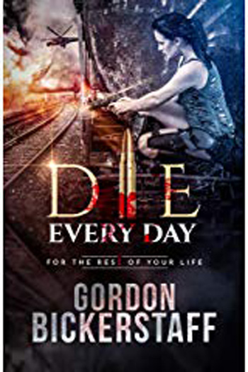 Die Every Day by Gordon Bickerstaff  Cover